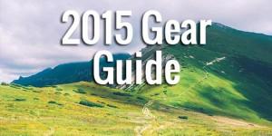 2015 Gear Guide
