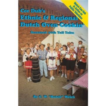 Cee Dub's Ethnic & Regional Dutch Oven Cookin Cookbook 3