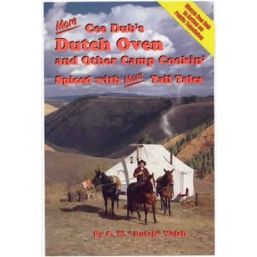 Cee Dub's Dutch Oven and Other Camp Cookin Cookbook 2
