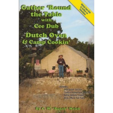 Cee Dub's Gather Round the Table Cookbook 4